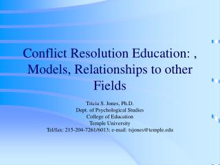 Conflict Resolution Education: , Models, Relationships to other Fields
