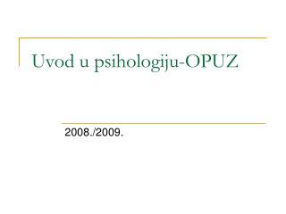 Uvod u psihologiju-OPUZ