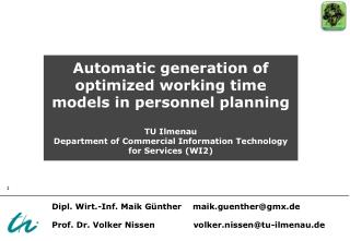 Automatic generation of optimized working time models in personnel planning