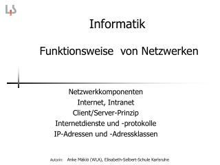 Informatik  Funktionsweise  von Netzwerken