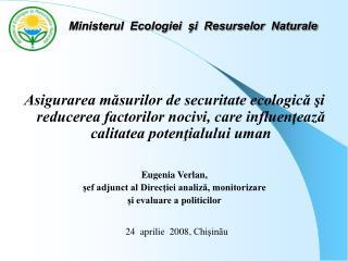 Ministerul  Ecologiei  şi  Resurselor  Naturale