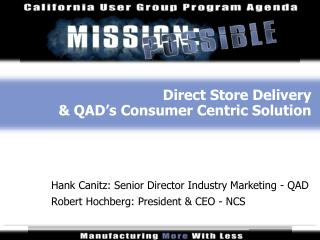 Direct Store Delivery  QAD s Consumer Centric Solution
