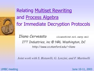 Relating  Multiset Rewriting and  Process Algebra for Immediate Decryption Protocols