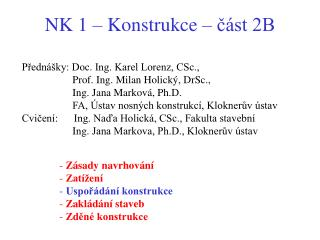 NK 1 – Konstrukce – část 2B