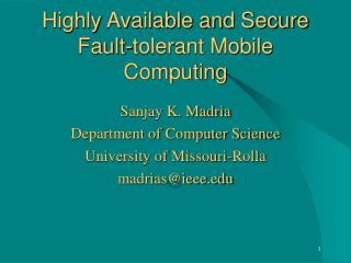 Highly Available and Secure Fault-tolerant Mobile Computing