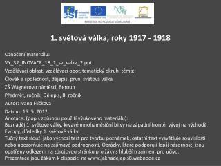 1. světová válka, roky 1917 - 1918