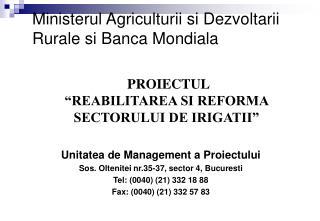 Ministerul Agriculturii si Dezvoltarii Rurale si Banca Mondiala