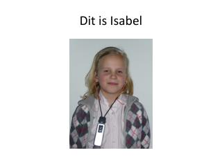Dit is Isabel
