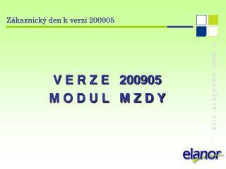 Zákaznický den k verzi 200905