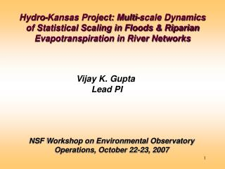NSF Workshop on Environmental Observatory Operations, October 22-23, 2007