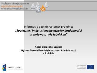 Alicja Borzęcka-Szajner Wyższa Szkoła Przedsiębiorczości Administracji  w Lublinie