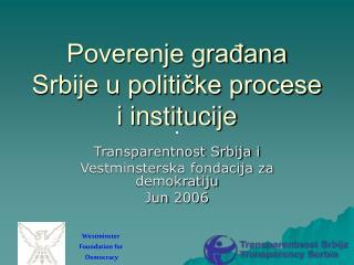Poverenje građana Srbije u političke procese i institucije