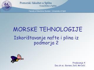 MORSKE TEHNOLOGIJE