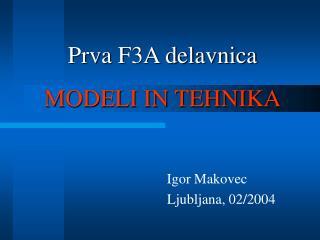 Prva F3A delavnica MODELI IN TEHNIKA