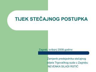Zagreb, svibanj 2008.godine