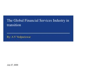 The Global Financial Services Industry in transition