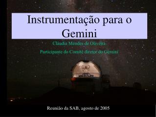 Instrumenta��o para o Gemini