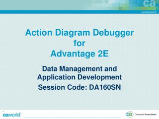 Action Diagram Debugger for Advantage 2E