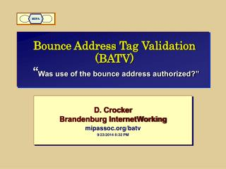 "Bounce Address Tag Validation (BATV)  "" Was use of the bounce address authorized?"""