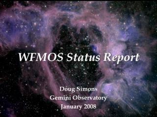 WFMOS Status Report