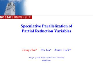 Speculative Parallelization of  Partial Reduction Variables