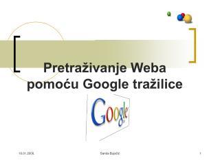 Pretraživanje Weba pomoću Google tražilice