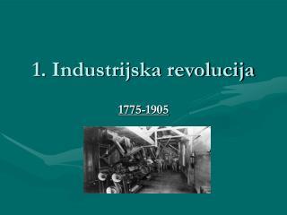 1. Industrijska revolucija
