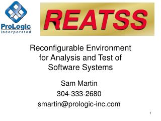 Reconfigurable Environment for Analysis and Test of Software Systems