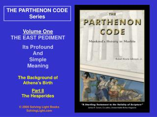 Volume One THE EAST PEDIMENT  Its Profound And Simple Meaning