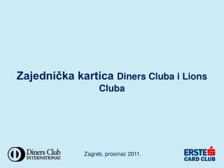 Zajednička kartica  Diners Cluba i Lions Cluba