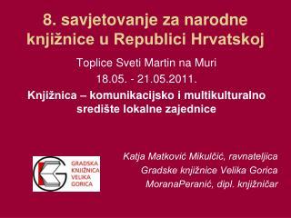 8. savjetovanje za narodne knji�nice u Republici Hrvatskoj