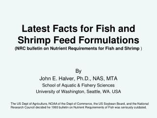 By John E. Halver, Ph.D., NAS, MTA School of Aquatic & Fishery Sciences