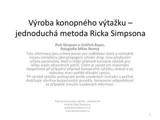 Výroba konopného výtažku –jednoduchá metoda  Ricka Simpsona