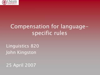 Compensation for language-specific rules