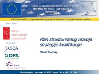 Plan strukturiranog razvoja strategije kvalifikacije David  Tournay