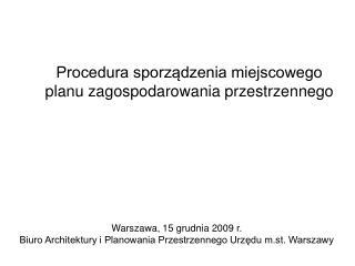 Procedura sporządzenia miejscowego planu zagospodarowania przestrzennego