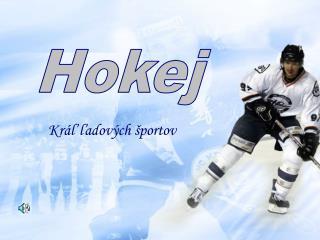 Kráľ ľadových športov