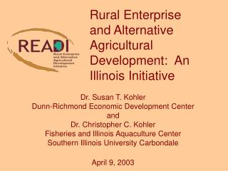 Dr. Susan T. Kohler Dunn-Richmond Economic Development Center and  Dr. Christopher C. Kohler