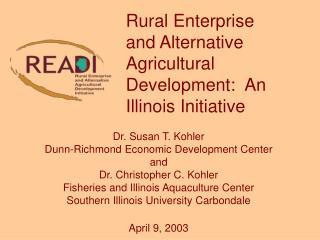 Dr. Susan T. Kohler Dunn-Richmond Economic Development Center and  Dr. Christopher C. Kohler
