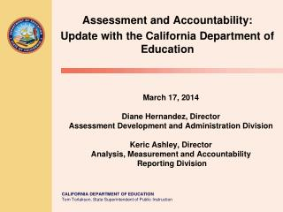 Assessment and Accountability: Update with the California Department of Education