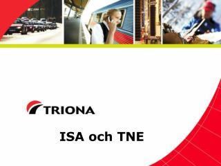 ISA och TNE