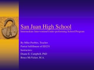 San Juan High School Intermediate Intervention/Under-performing School Program
