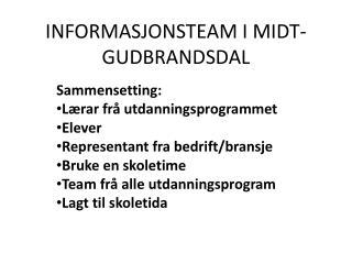 INFORMASJONSTEAM I MIDT-GUDBRANDSDAL