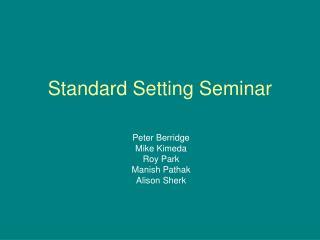 Standard Setting Seminar