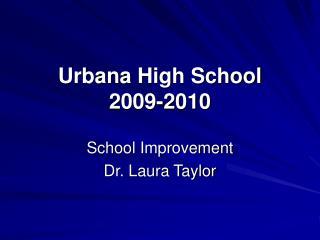Urbana High School 2009-2010