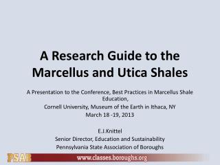 A Research Guide to the Marcellus and Utica Shales