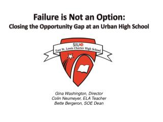 Failure is Not an Option: Closing the Opportunity Gap at an Urban High School