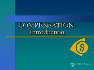 COMPENSATION:  Introduction