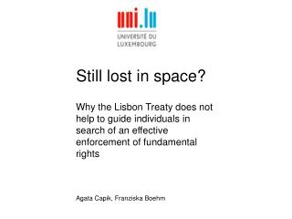 Still lost in space?