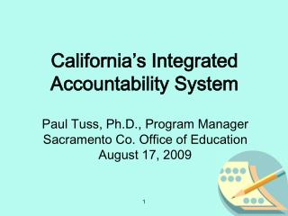 California's Integrated Accountability System